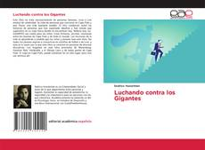 Bookcover of Luchando contra los Gigantes