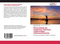Bookcover of Diversidad de especies marinas capturadas artesanalmente