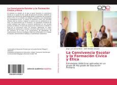 Portada del libro de La Convivencia Escolar y la Formación Cívica y Ética