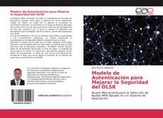 Modelo de Autenticación para Mejorar la Seguridad del OLSR的封面