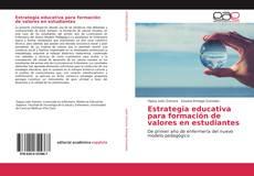 Bookcover of Estrategia educativa para formación de valores en estudiantes