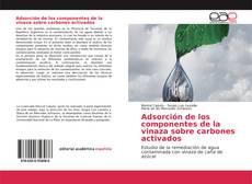 Обложка Adsorción de los componentes de la vinaza sobre carbones activados