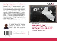 El género y la construcción de la paz en África Occidental: kitap kapağı
