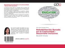 Couverture de Rehabilitación Basada en la Comunidad –Desarrollo Inclusivo