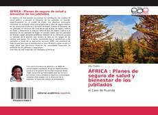 Bookcover of ÁFRICA : Planes de seguro de salud y bienestar de los jubilados