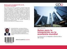 Portada del libro de Retos para la integración en la economía mundial