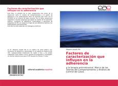 Factores de caracterización que influyen en la adherencia kitap kapağı