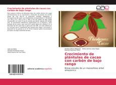 Обложка Crecimiento de plántulas de cacao con carbón de bajo rango