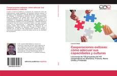 Copertina di Cooperaciones exitosas: cómo adecuar sus capacidades y culturas