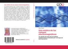 Copertina di Uso médico de los campos electromagnéticos