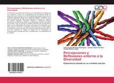 Bookcover of Percepciones y Reflexiones entorno a la Diversidad