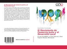 Couverture de El Movimiento de Comercio Justo y el Desarrollo Local