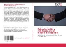 Bookcover of Estructuración y validación de un modelo de negocio