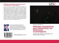 Bookcover of Métodos estadísticos para determinar las distancias cosmológicas