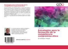 Portada del libro de Estrategias para la formación de la competencia compromiso ético