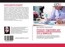 Capa do livro de Cinasas reguladas por señales extracelulares 1/2 p (ERK1/2)