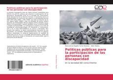 Bookcover of Políticas públicas para la participación de las personas con discapacidad