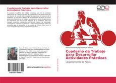 Cuaderno de Trabajo para Desarrollar Actividades Prácticas kitap kapağı