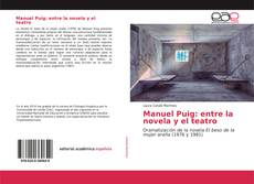 Portada del libro de Manuel Puig: entre la novela y el teatro