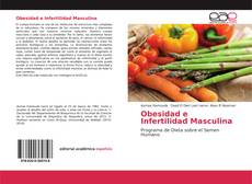 Bookcover of Obesidad e Infertilidad Masculina