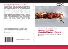 Portada del libro de Investigación Cualitativa en Salud I