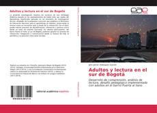 Capa do livro de Adultos y lectura en el sur de Bogotá