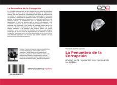 Bookcover of La Penumbra de la Corrupción