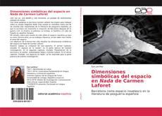 Bookcover of Dimensiones simbólicas del espacio en Nada de Carmen Laforet