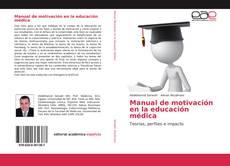 Portada del libro de Manual de motivación en la educación médica
