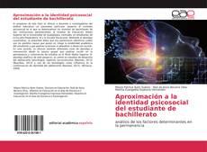 Обложка Aproximación a la identidad psicosocial del estudiante de bachillerato