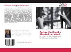 Portada del libro de Detención ilegal y libertad personal