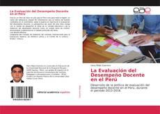 Bookcover of La Evaluación del Desempeño Docente en el Perú