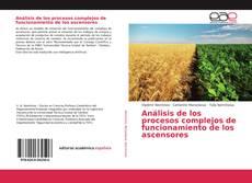 Bookcover of Análisis de los procesos complejos de funcionamiento de los ascensores