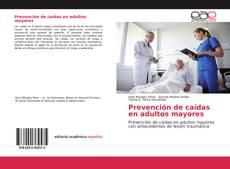 Buchcover von Prevención de caídas en adultos mayores