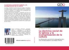 Bookcover of La doctrina social de la iglesia y la evangelización de la cultura