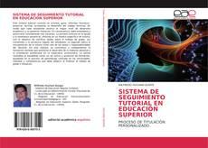 Portada del libro de SISTEMA DE SEGUIMIENTO TUTORIAL EN EDUCACIÓN SUPERIOR