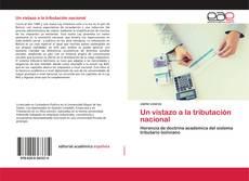Bookcover of Un vistazo a la tributación nacional