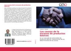 Capa do livro de Las causas de la escasez de productos básicos