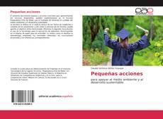 Bookcover of Pequeñas acciones