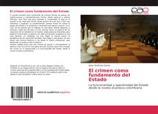 Bookcover of El crimen como fundamento del Estado