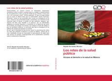 Bookcover of Los retos de la salud pública