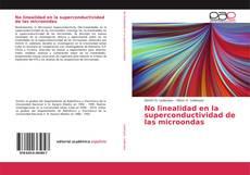 Bookcover of No linealidad en la superconductividad de las microondas