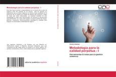 Portada del libro de Metodología para la calidad perpetua - I