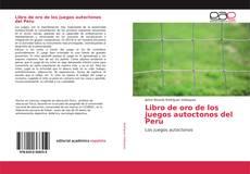 Portada del libro de Libro de oro de los juegos autoctonos del Peru
