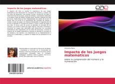 Bookcover of Impacto de los juegos matemáticos