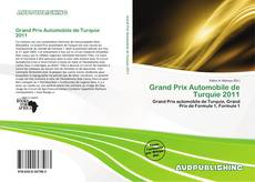 Bookcover of Grand Prix Automobile de Turquie 2011