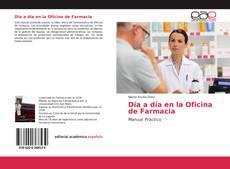 Bookcover of Día a día en la Oficina de Farmacia