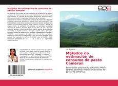 Buchcover von Métodos de estimación de consumo de pasto Camerún