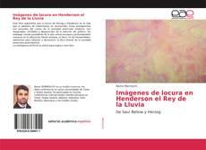 Bookcover of Imágenes de locura en Henderson el Rey de la Lluvia