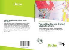 Copertina di Papua New Guinea–United States Relations